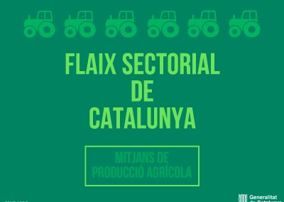 SECTORIAL FLASH OF THE AGRICULTURAL PRODUCTION MEANS SECTOR IN CATALONIA. October 2017